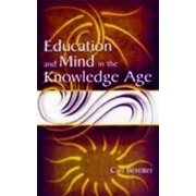 Education and Mind in the Knowledge Age by Carl Bereiter