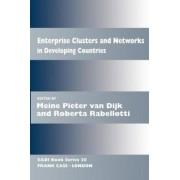 Enterprise Clusters and Networks in Developing Countries by Meine Pieter van Dijk