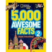 5,000 Awesome Facts (about Everything!) 2 by National Geographic Kids