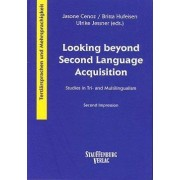 Looking beyond Second Language Acquisition by Jasone Cenoz