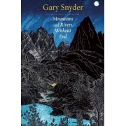 Mountains and Rivers without End by Gary Snyder