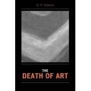 The Death of Art by B. R. Sharma