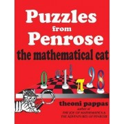 Puzzles from Penrose the Mathematical Cat by Theoni Pappas