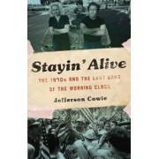 Stayin' Alive by Jefferson Cowie
