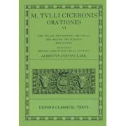 Cicero Orationes: Volume VI by Marcus Tullius Cicero