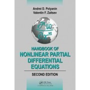 Handbook of Nonlinear Partial Differential Equations by Andrei D. Polyanin