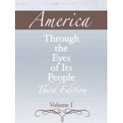America Through the Eyes of its People: Volume 1 by Pearson