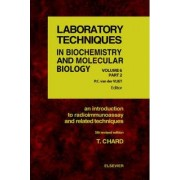 An Introduction to Radioimmunoassay and Related Techniques: Volume 6 by T. Chard