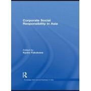 Corporate Social Responsibility in Asia by Kyoko Fukukawa