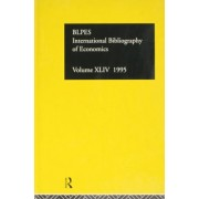 IBSS: Economics 1995: Vol 44 by The British Library of Political and Economic Science