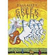 Ingri and Edgar Parin D'Aulaire's Book of Greek Myths by Ingri D'Aulaire