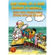 Vine trenul de la mare incarcat cu animale - Jocuri poezioare hazlii si cantecele pentru copii
