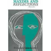 Maxims and Reflections by Francesco Guicciardini