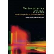 Electrodynamics of Solids by Martin Dressel