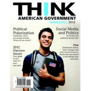Think American Government 2012 by Neal Tannahill