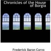 Chronicles of the House of Borgia by Frederick Baron Corvo