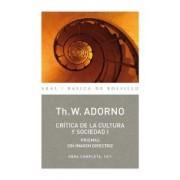 Critica de la Cultura y la sociedad I/ Critic Of Culture And Society I by Theodor W. Adorno