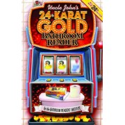 Uncle John's 24-Karat Gold Bathroom Reader by Bathroom Readers' Institute