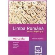 Memorator de limba romana pentru cls 5 - 8 ed.2016 - Vasilica Zegreanu