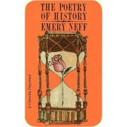 The Poetry of History by E.E. Neff