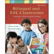 Bilingual and ESL Classrooms: Teaching in Multicultural Contexts by Carlos J. Ovando