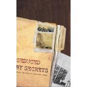 Seduced by Secrets by Kristie Macrakis
