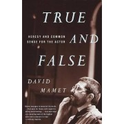 True and False by David Mamet
