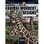 Creative Haven Deluxe Edition Animal Woodcut Designs Coloring Book: Striking Designs on a Dramatic Black Background