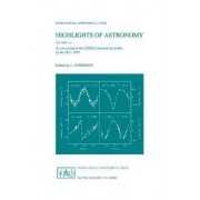 Highlights of Astronomy: Volume 11A by Johannes Andersen