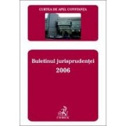 Curtea de Apel Constanta. Buletinul jurisprudentei 2006.