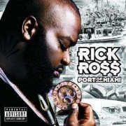 Rick Ross - Portof Miami (0602498562475) (1 CD)