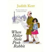 When Hitler Stole Pink Rabbit by Judith Kerr