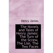 The Novels and Tales of Henry James by Jr. Henry James