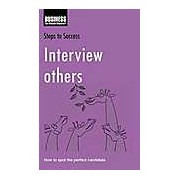 Interview Others: How to Spot the Perfect Candidate