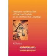 Principles and Practices of Teaching English as an International Language by Aya Matsuda