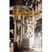 romanul lui leonardo da vinci sau invierea zeilor (2 volume)