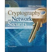 Cryptography and Network Security by Behrouz A. Forouzan