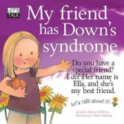 My Friend Has Down's Syndrome by Jennifer Moore-Mallinos