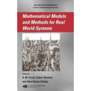 Mathematical Models and Methods for Real-World Systems by K. M. Furati