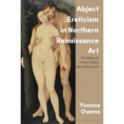 Visions of Toxic Femininity in the Northern Renaissance: Witches, Poison Maids and Crones in the Art of Hans Baldung Grien