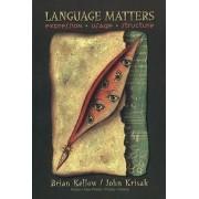 Language Matters by Brian Kellow