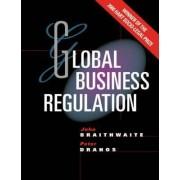 Global Business Regulation by John Braithwaite
