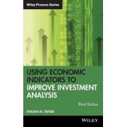 Using Economic Indicators to Improve Investment Analysis by Evelina M. Tainer