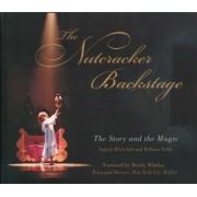 The Nutcracker Backstage by Angela Whitehill