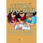Lectura explicativa in predarea textelor litarare si stiintifice la clasele II-IV.