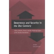 Deterrence and Security in the 21st Century by Avery N. Goldstein