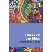 China on the Mind by Christopher Bollas