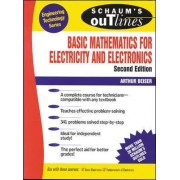 Schaum's Outline of Basic Mathematics for Electricity and Electronics by Arthur Beiser