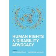 Human Rights and Disability Advocacy by Maya Sabatello
