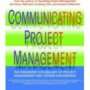 The Communicating Project Management by Hal Mooz